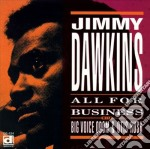 Jimmy Dawkins - All For Business cd musicale di Jimmy Dawkins