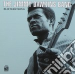 Blisterstring - dawkins jimmy cd musicale di The jimmy dawkins band