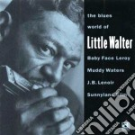 The blues world of... cd musicale di Walter Little
