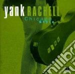 Yank Rachell - Chicago Style cd musicale di Rachell Yank