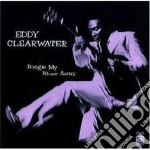 Boogie my blues away - clearwater eddy cd musicale di Eddy Clearwater