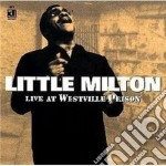 Little Milton - Live At Westville Prison cd musicale di Milton Little