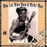 Blu Lu Barker, Wea Bea & Baby Dee - Don't You Feel My Leg cd musicale di Blu lu barker/wea bea & baby d