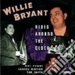 Blues around the clock - cd musicale di Bryant Willie