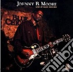 Live at blue chicago - cd musicale di B.moore Johnny