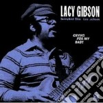 Lacy Gibson - Crying For My Baby cd musicale di Gibson Lacy