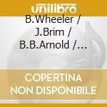 BLUES BEFORE SUNRISE V.1                  cd musicale di WHEELER/BRIM/B.B