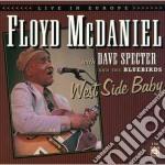 Floyd Mcdaniel - West Side Baby cd musicale di Mcdaniel Floyd