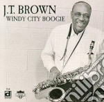 J.t.brown - Windy City Boogie cd musicale di J.t.brown