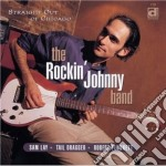Straight out of chicago - cd musicale di The rockin'johnny band