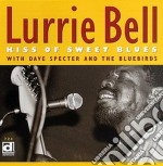 Kiss of sweet blues - bell lurrie cd musicale di Bell Lurrie