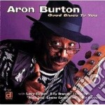 Good blues to you - cd musicale di Burton Aron
