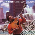 Talkin' bout chicago - johnson syl cd musicale di Johnson Syl