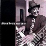Boot 'em up! - cd musicale di Moore Aaron