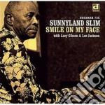 Smile on my face - slim sunnyland cd musicale di Slim Sunnyland