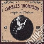 The neglected professor - thompson charles cd musicale di Thompson Charles