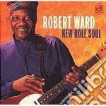 New role soul - cd musicale di Ward Robert
