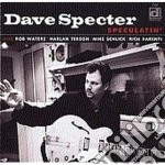 Dave Specter - Speculatin' cd musicale di Specter Dave