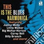J.wells/l.walter/b.branch & O. - This Is The Blues Harmoni cd musicale di Artisti Vari