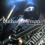 Do you thing - cd musicale di Coleman Michael