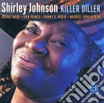 Shirley Johnson - Killer Diller cd musicale di Johnson Shirley