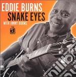 Eddie Burns F. Jimmy Burns - Snake Eyes cd musicale di Eddie burns f. jimmy