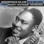 Memphis Slim & His House Rockers - The Come Back cd musicale di Memphis slim & his h