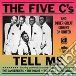 Tell me cd musicale di The five c's