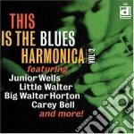 This is the blues harmonica vol.2 cd musicale di Artisti Vari