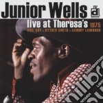 LIVE AT THERESA'S 1975 cd musicale di JUNIOR WELLS