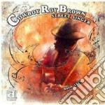 Street singer cd musicale di Cowboy roy brown