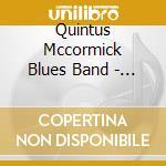Quintus Mccormick Blues Band - Hey Jodie! cd musicale di MCCORMICK QUINTUS BL