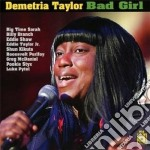 Bad girl cd musicale di Taylor Demetria