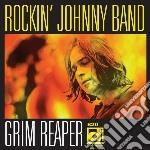 Grim reaper cd musicale di Rockin' johnny band