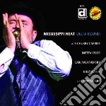 Mississippi Heat - Delta Bound cd musicale di Heat Mississippi