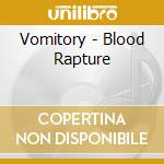 Vomitory - Blood Rapture cd musicale di VOMITORY