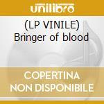 (LP VINILE) Bringer of blood lp vinile