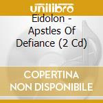 Apostles of defiance cd musicale