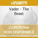 Vader - The Beast cd musicale di VADER