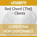CLIENTS                                   cd musicale di The Red chord