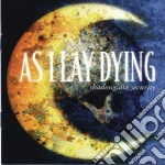 As I Lay Dying - Shadows Are Security cd musicale di AS I LAY DYING