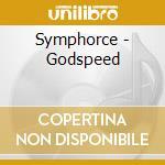 GODSPEED cd musicale di SYMPHORCE
