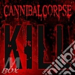 Cannibal Corpse - Kill cd musicale di Corpse Cannibal