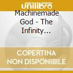 THE INFINITY COMPLEX cd musicale di God Machinemade