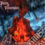 CD - PATHS OF POSSESSION - THE END OF THE HOUR cd musicale di PATHS OF POSSESSION