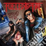 CD - FUELED BY FIRE - SPREAD THE FIRE cd musicale di FUELED BY FIRE