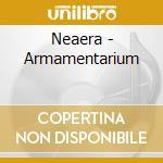 ARMAMENTARIUM cd musicale di NEAERA