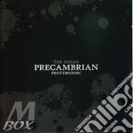 PRECAMBRIAN                               cd musicale di The Ocean