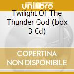 TWILIGHT OF THE THUNDER GOD (BOX  3 CD) cd musicale di Amarth Amon