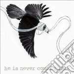 He is never coming back cd musicale di Gaza